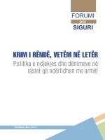 Krim i Rend Vetem ne leter - Politika e ndjekjes dhe denimeve ne raastet qe nderlidhen me armet