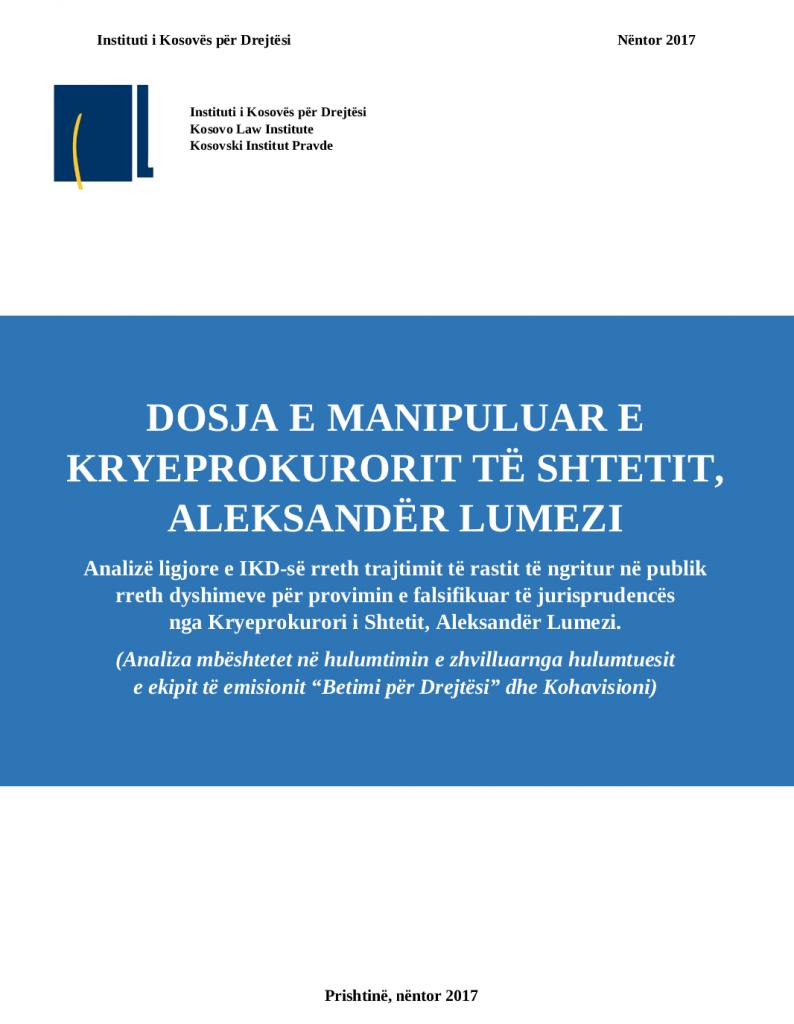 Dosja e manipuluar e Kryeprokurorit LUmezi - 21.11.2017